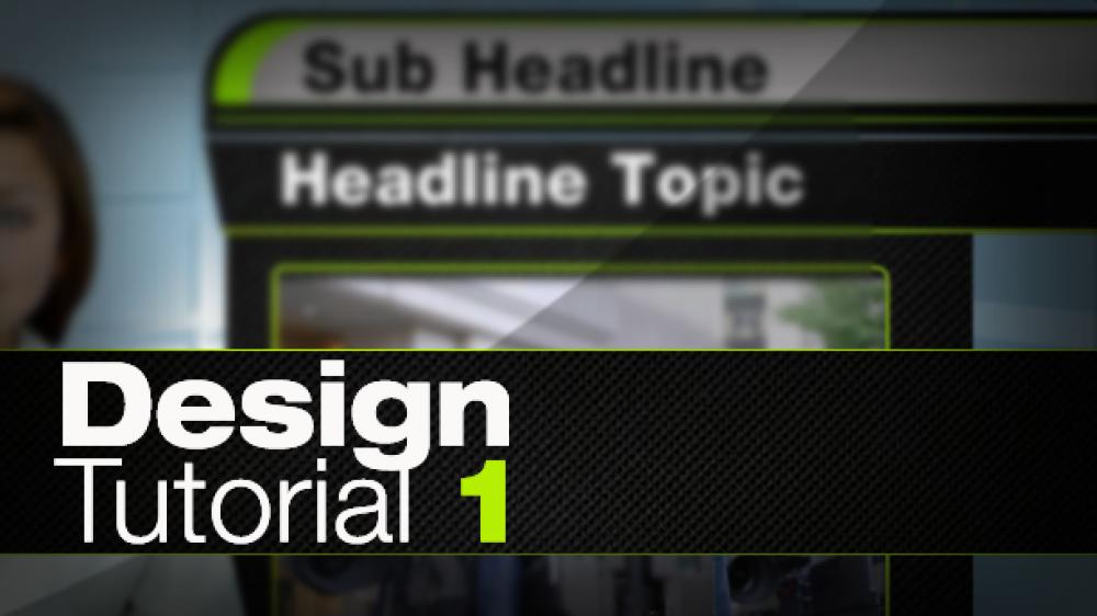 Design Tutorial 1